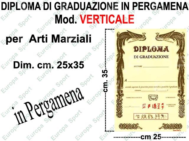 DIPLOMA DI GRADUAZIONE IN PERGAMENA PER ARTI MARZIALI  MOD. VERTICALE CM. 25x35