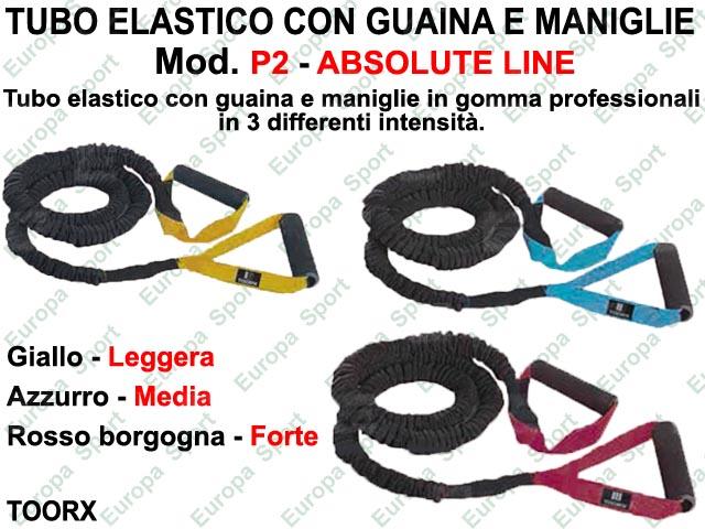 TUBO ELASTICO CON GUAINA E MANIGLIE - ABSOLUTE LINE -  MOD. P2