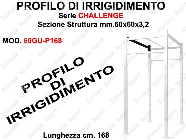 PROFILO DI IRRIGIDIMENTO PER GABBIA CROSS SERIE CHALLENGE L. 168  MOD. 60GU-P168