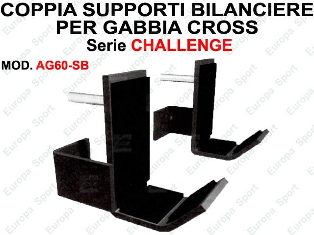SUPPORTI BILANCIERE PER GABBIA CROSS SERIE CHALLENGE  MOD. AG60-SB
