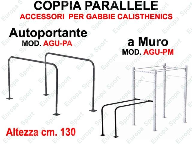 COPPIA PARALLELE CALISTHENICS  AUTOPORTANTi / A MURO MOD. AGU-P