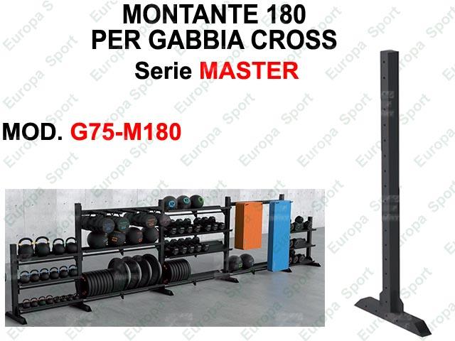 MONTANTE 180 SERIE MASTER  MOD. G75-M180