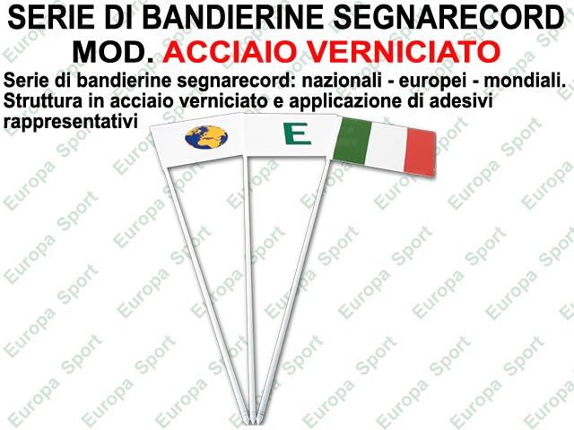 SERIE DI BANDIERINE SEGNARECORD IN ACCIAIO VERNICIATO