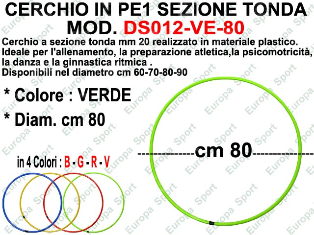 CERCHIO IN PE1 SEZIONE TONDA MM. 20  COL. VERDE DIAM. CM. 80  MOD. DS012-80-V